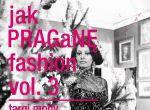 Jak PRAGaNĘ fashion vol 3, zdjęcie 1