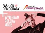 Fashion Democracy w C.H. Promenada