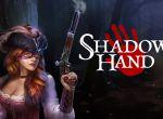 gry nowości: Shadowhand, zdjęcie 5