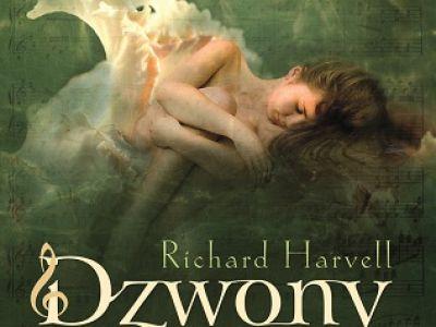 """Konkurs z książką R.Harvella """"Dzwony"""" - rozstrzygnięty"""