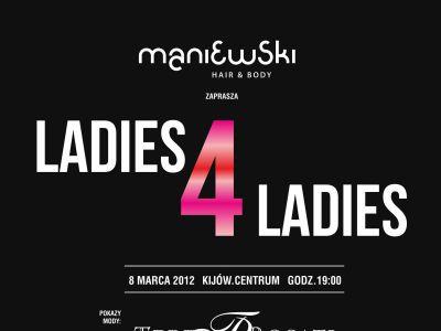 Ladies 4 Ladies - pokaz Teresy Rosati i Zemełki&Pirowskiej