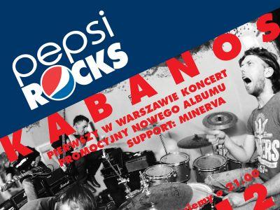 Na najbliższych Pepsi Rocks zagra zespół Kabanos