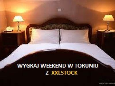 WYGRAJ WEEKEND W TORUNIU!
