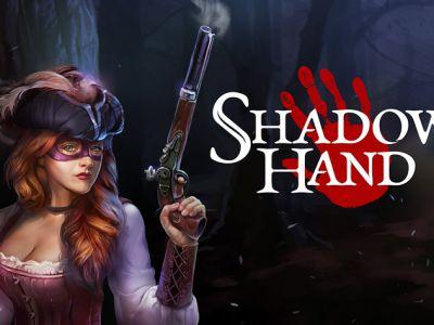 Gry nowości: Shadowhand